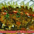 Baked Snapper in Woku Spices